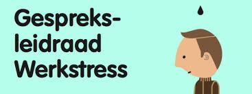 Gespreksleidraad Werkstress